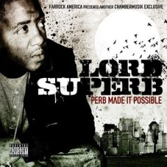Lord Superb – Perb Made It Possible (2011)
