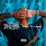 Mr. Criminal – Soldier to a Boss (2020)