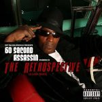 60 Second Assassin – The Retrospective (2010)