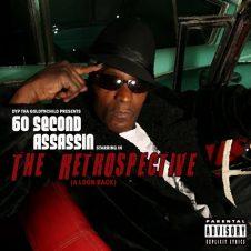 60 Second Assassin – The Retrospective (2010)