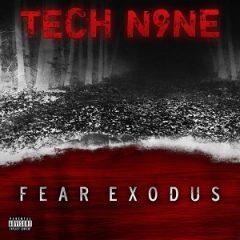 Tech N9ne – FEAR EXODUS (2020)