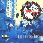 WC And The Maad Circle – Ain't A Damn Thang Changed (1991)