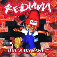 Redman – Doc's Da Name 2000 (1998)