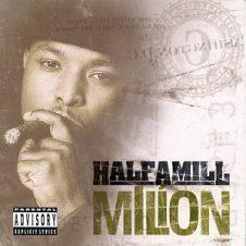Half-A-Mill – Million (2000)