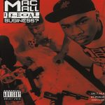 Mac Mall – Illegal Business? (1993)