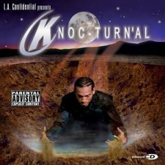 Knoc-turn'al – L.A. Confidential Presents Knoc-Turn'al (2002)