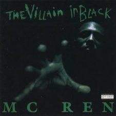 MC Ren (Of N.W.A) – The Villain In Black (1996)