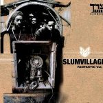Slum Village – Fantastic Vol. 2 (2000)