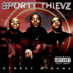 Sporty Thievz – Street Cinema (1999)