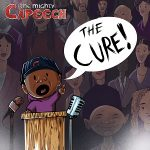 The Mighty Capeech –  The Cure (2020)