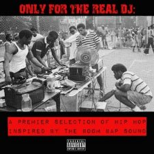 VA – Only For The Real DJ: A Premier Selection of Hip-Hop Inspired By The Boom Bap Sound (2001)