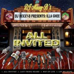 Illa Ghee & D.J. Mixxy B – All Invited (2020)