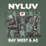 Ray West & A.G. – NYLUV (2020)