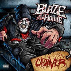 Blaze Ya Dead Homie – Cadaver (2020)