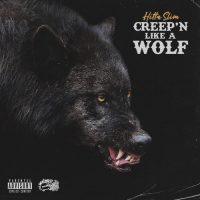 Hitta Slim – Creep'n Like a Wolf (2020)