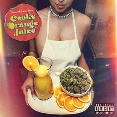 Berner & Larry June – Cooks & Orange Juice (2020)