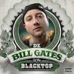DZ – Bill Gates of the Blacktop (2020)