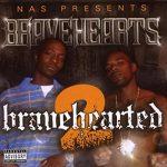 Bravehearts – Bravehearted 2 (2008) Deluxe