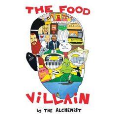 The Alchemist – The Food Villain (2020)
