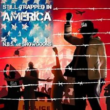 N.B.S. & Snowgoons – Still Trapped In America (2020)