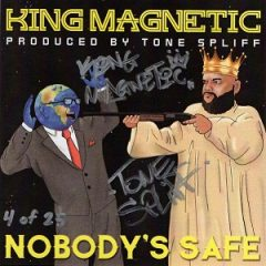 King Magnetic & Tone Spliff – Nobody's Safe (2020)