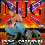 MJG – No More Glory (1997)