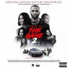 VA – True To The Game 2 (Original Motion Picture Soundtrack) (2020)
