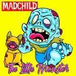 Madchild – The Little Monster (2020)