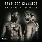 Gucci Mane – Trap God Classics: I Am My Only Competition (2020)