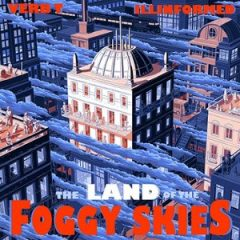 Verb T & Illinformed – The Land of the Foggy Skies (2020)