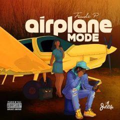 Fendi P – Airplane Mode (2020)
