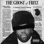 Jamal Gasol – The Ghost of Fritz (2020)