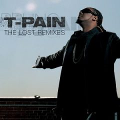 T-Pain – The Lost Remixes (2020)