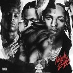 Rich The Kid & YoungBoy Never Broke Again – Nobody Safe