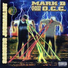 Mark D & The O.C.C. – Sadistic Journalist (1997)