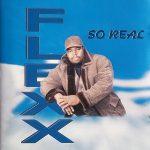 Flexx – So Real (1997)