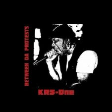 KRS-One – Between Da Protests (2020)