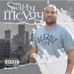 Swifty McVay – Detroit Life (2020)