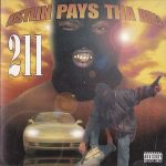 2Eleven (211) – Hustlin' Pays Tha Bills (1997)