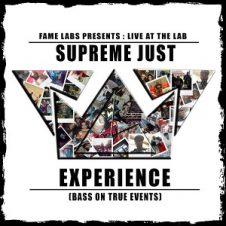 Supreme Just – Experience (Bass On True Events) (2019)