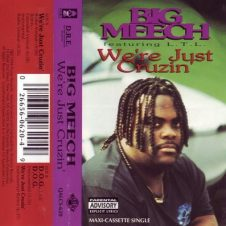 Big Meech – We're Just Cruzin' (1994)