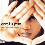MC Lyte – Bad As I Wanna B (1996)