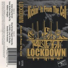 Lockdown – Kickin' It From The Cell (1994)