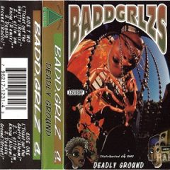Badd Grlzs – Deadly Ground EP (1995)
