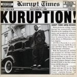 Kurupt – Kuruption! (1998)
