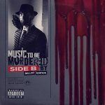 Eminem – Music To Be Murdered By – Side B (Deluxe) (2020)