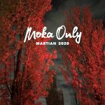 Moka Only – Martian (2020)