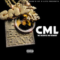 C.M.L. – No Sacrifice No Reward (2020)