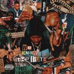 Drakeo the Ruler – We Know the Truth (2020)