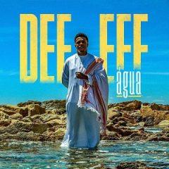 Def Eff – Água (2020)